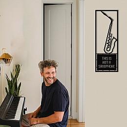 Çerçeve İçinde This İs Not A Saxophone Tasarım Metal Tablosu 70x25cm